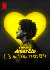 Search netflix Emicida: AmarElo - It's All For Yesterday