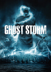 Search netflix Ghost Storm